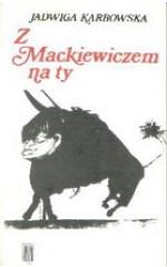 Z Mackiewiczem na ty