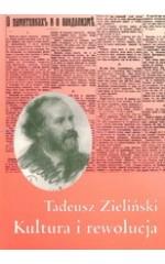 Kultura i rewolucja. Publicystyka z lat 1917-1922 / Zieliński