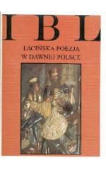 Łacińska poezja w dawnej Polsce