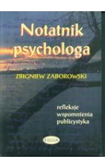 Notatnik psychologa. / Zaborowski