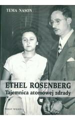 Ethel Rosenberg. Tajemnica atomowej zdrady