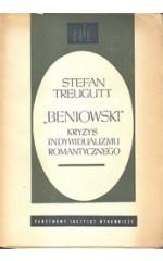 BENIOWSKI kryzys indywidualizmu romantycznego