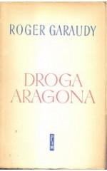 Droga Aragona. Od nadrealizmu do świata rzeczywistego