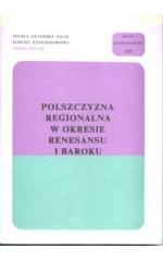 Polszczyzna regionalna w okresie renesansu i baroku.