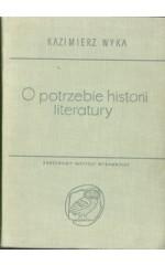 O potrzebie historii literatury