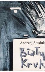 Biały kruk  /  Stasiuk