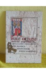 Bracia ochotni sławić imię Chrysta... czyli garść okruchów ze skarbca hiszpańskiej poezji nabożnej