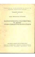 Słowotwórstwo przymiotnika w języku staro-cerkiewno-słowiańskim