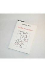 Operacja WISŁA /  Prus (autograf)