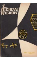 Z OTCHŁANI WIEKÓW  rok XXVII 1961 z. 2