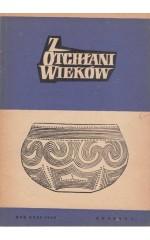 Z OTCHŁANI WIEKÓW  rok XXXI 1965 z. 1