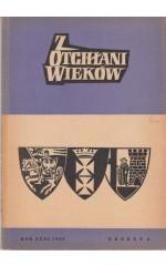 Z OTCHŁANI WIEKÓW  rok XXXI 1965 z. 2