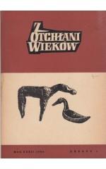 Z OTCHŁANI WIEKÓW  rok XXXII 1966 z. 1