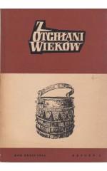 Z OTCHŁANI WIEKÓW  rok XXXII 1966 z. 2