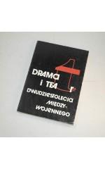 Dramat i teatr dwudziestolecia międzywojennego