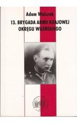 13 Brygada Armii Krajowej Okręgu Wileńskiego / Walczak