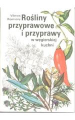 Rośliny przyprawowe i przyprawy w węgierskiej kuchni