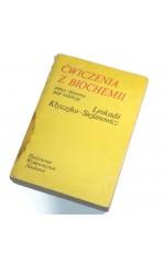 Ćwiczenia z biochemii  / Kłyszejko-Stefanowicz