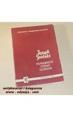 Język polski - poprawność piękno ochrona