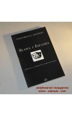 Sława i infamia  / Szejnert