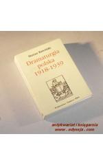 Dramaturgia polska 1918-1939 / Rawiński