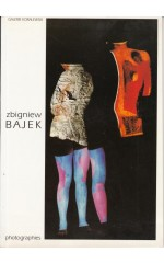 Zbigniew Bajek  Photographies / katalog