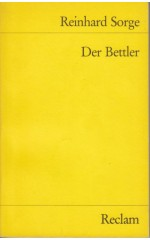 Der Bettler. Eine Dramatische Sendung / Reinhard S.