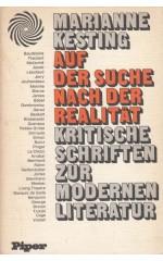Auf der Suche nach der Realität : Kritische Schriften zur modernen Literatur / Kesting M.