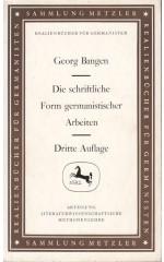 Die schriftliche Form germanistischer Arbeiten  / Bangen G.