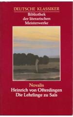 Heinrich von Ofterdingen : Die Lehrlinge zu Saïs / Novalis