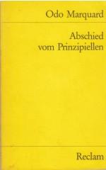 Abschied vom Prinzipiellen : Philosophische Studien / Marquard O.