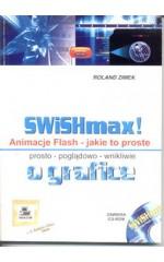 SWiSHmax. Animacje Flash - jakie to proste.