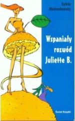 Wspaniały rozwód Juliette B.