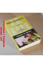 Śmierć w mroku [Nora Roberts]