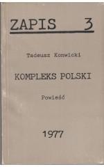 Kompleks polski /  Konwicki  ZAPIS 3