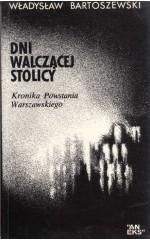 Dni walczącej stolicy /  Bartoszewski