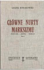 Główne nurty marksizmu tom 1 /  Kołakowski