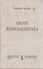 Moje wspomnienia /  Wacław Solski