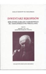 INWENTARZ RĘKOPISÓW Biblioteki Zakładu Narodowego im. Ossoliński