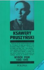 Wybór pism 1940-1945 /  Pruszyński