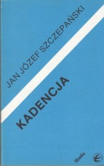 Kadencja  /  J.J. Szczepański