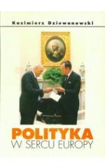 Polityka w sercu Europy /  Dziewanowski