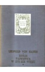 Dzieje papiestwa w XVI - XIX wieku. T. 1/2