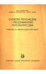 Choroby psychiczne i pielęgniarstwo psychiatryczne