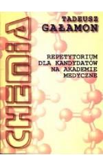 Chemia. Repetytorium dla kandydatów na Akademie Medyczne