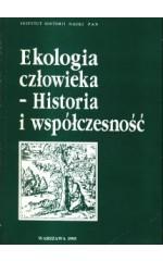 Ekologia człowieka - historia i współczesność