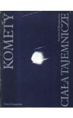 Komety - ciała tajemnicze