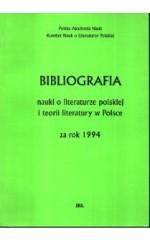 Bibliografia nauki o literaturze polskiej i teorii literatury w Polsce za rok 1994