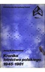 Kronika lotnictwa polskiego 1945-1981