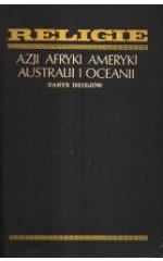 Religie Azji, Afryki, Ameryki, Australii i Oceanii